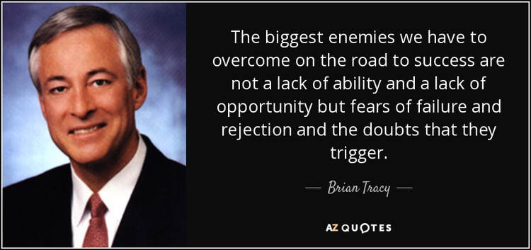 quote-the-biggest-enemies-we-have-to-overcome-on-the-road-to-success-are-not-a-lack-of-ability-brian-tracy