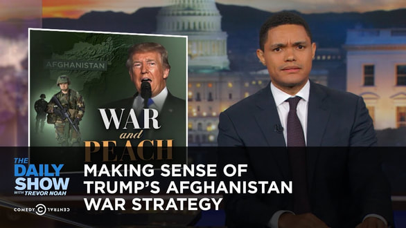 Trump-Afghanistan-War-Strategy-The-Daily-Show